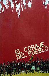 El coraje del pueblo (1971) de Jorge Sanjinés. Bolivia e Italia.