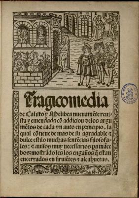 """La Celestina"" (1499) de Fernando de Rojas."